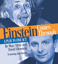 FILMED PRODUCTIONS ONLINE: Einstein Comes Through at North Coast Repertory Theatre STREAMING ON DEMAND in San Diego