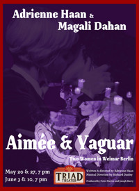 Aim?e & Yaguar - Two Women In Weimar Berlin in OFF-OFF-BROADWAY