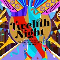 'Twelfth Night' by Kwame Kwei-Armah and Shaina Taub in San Francisco