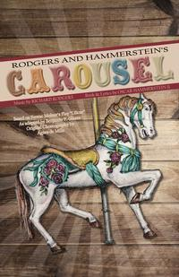 Rodgers and Hammerstein's Carousel (In Concert) in Madison