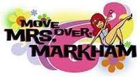 Move Over Mrs. Markham in Phoenix