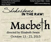 Shakespeare in the Raw: Macbeth in Los Angeles