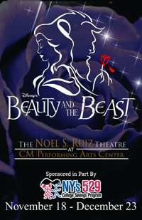 Disney's Beauty and the Beast at The Noel S. Ruiz Theatre in Broadway