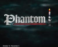 Phantom at The Noel S. Ruiz Theatre in Broadway
