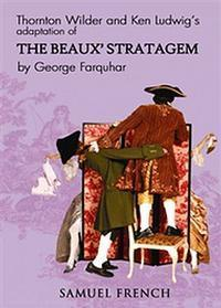 The Beaux' Stratagem in Houston