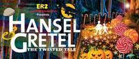 Hansel & Gretel with a Twisted Tale in India