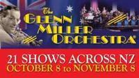 The Glenn Miller Orchestra – Direct from the USA in New Zealand