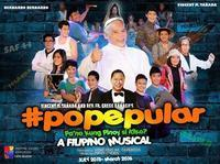 #popepular, a Filipino musical in Philippines