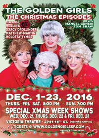 The Golden Girls: The Christmas Episodes - 2016 in San Francisco