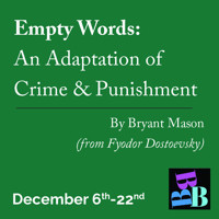 Empty Words: an adaptation of Crime and Punishment in Broadway