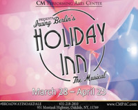 CM Performing Arts Center Presents: Irving Berlin's Holiday Inn in The Noel S. Ruiz Theatre in Broadway