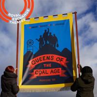 Queens of the Coal Age in UK Regional