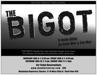 THE BIGOT in Other New York Stages