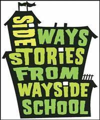 Sideways Stories From Wayside School in Broadway