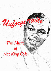 Unforgettable: The Music of Nat King Cole in Milwaukee, WI