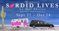 Sordid Lives by Del Shores in Broadway