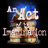 An Act of the Imagination in Broadway