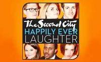 The Second City: Happily Ever Laughter in Broadway