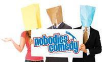 Nobodies Of Comedy Tour in Dayton