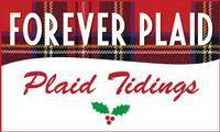 Forever Plaid: Plaid Tidings in Central Pennsylvania