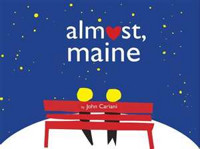 Almost, Maine in Boston