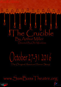 The Crucible by Arthur Miller in Austin