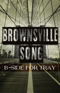 brownsville song (b-side for tray) in Broadway