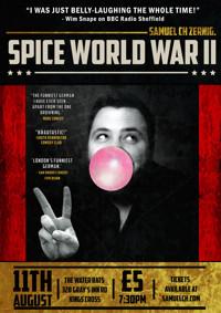 Spice World War 2 in UK / West End