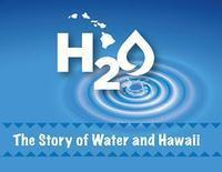 The Story of Water and Hawai'i in Hawaii