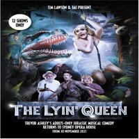 The Lyin' Queen in Australia - Sydney