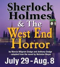 Sherlock Holmes &The West End Horror in Central New York