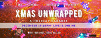 Xmas Unwrapped: A Holiday Cabaret in Austin