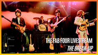 The Fab Four: The Break-Up Live Stream in Los Angeles