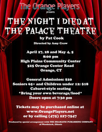 THE NIGHT I DIED AT THE PALACE THEATRE in Connecticut