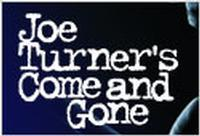 Joe Turner's Come and Gone in Los Angeles