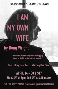 I Am My Own Wife by Doug Wright in Salt Lake City