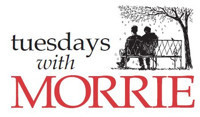 Tuesdays with Morrie in Central Pennsylvania