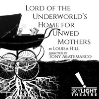 Lord of the Underworld's Home for Unwed Mothers in Los Angeles