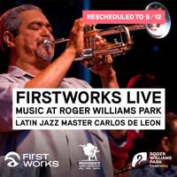 FirstWorks Live—Carlos de Leon (Rescheduled) in Rhode Island