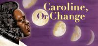 Caroline, or Change in Broadway