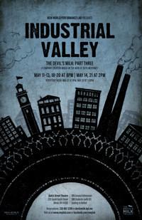 Industrial Valley: The Devil's Milk, Part 3 in Broadway