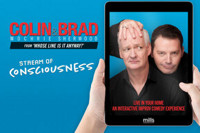 Colin Mochrie & Brad Sherwood: Stream of Consciousness in Vermont