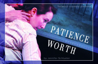 Patience Worth in Broadway