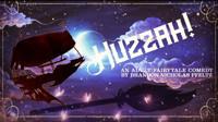 Huzzah! in Broadway