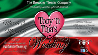 Tony n' Tina's Wedding in Rockland / Westchester