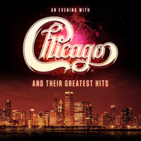 An Evening with Chicago and Their Greatest Hits in Rockland / Westchester