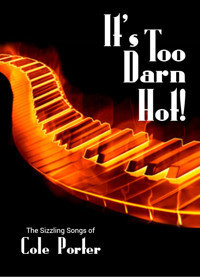 IT'S TOO DARN HOT: COLE PORTER in Milwaukee, WI