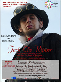 Jack The Ripper (steampunk theatre show) Exeter in Broadway