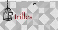 Trifles in Central Pennsylvania