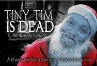 Tiny Tim Is Dead in Seattle